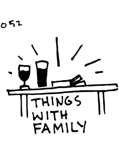 Day 52: Wine with Family